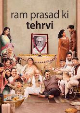 Search netflix Ram Prasad Ki Tehrvi